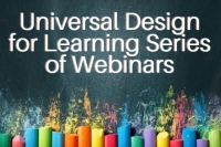 Series of 3 Webinars - Universal Design for Learning (UDL) Webinars